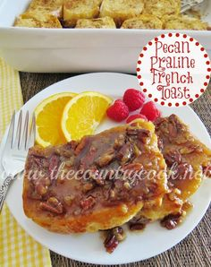 The Country Cook: Pecan Praline French Toast