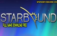 Starbound Full Game Download 2016 [Cracked] - http://skidrowgameplay.com/starbound-full-game-download-2016-cracked/