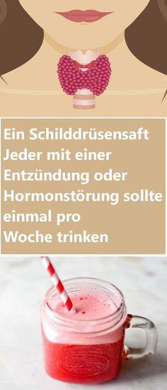 Ein Schilddrüsensaft Jeder mit einer Entzündung oder Hormonstörung sollte einmal pro Woche trinken   njuskam!