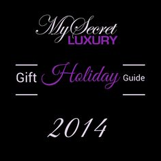 Holiday Gift Guide for Women and Men - Read more: http://blog.mysecretluxury.com/2014/12/03/holiday-gift-guide-for-women-and-men/ #holidaygifts #sexygifts