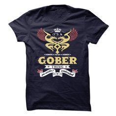 (Tshirt Best Gift) Its a Gober Thing You Wouldnt Understand sweatshirt t shirt hoodie Free Ship Hoodies, Tee Shirts