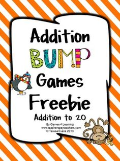 Addition Bump Games FREEBIE from Games 4 Learning - Cute and fun!  2 player games that require only dice and counters to play.