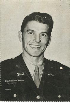 Lt. Ronald Reagan, reporting for duty!  He showed the world what a REAL LEADER WAS!!! Lord, we sure do miss him. Pray for our country.