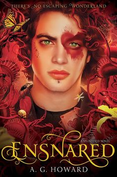 Cover Reveal: Ensnared (Splintered #3) by A.G. Howard  -On sale 2015 by Amulet Books -After surviving a disastrous battle at prom, Alyssa has embraced her madness and gained perspective. She's determined to rescue her two worlds and the people and netherlings she loves. Even if it means challenging Queen Red to a final battle of wills and wiles . . . and even if the only way to Wonderland, now that the rabbit hole is closed, is through the looking-glass world!