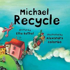 Michael Recycle - I'm Michael Recycle for all that I'm worth. I'm green and I'm keen to save planet Earth! Michael Recycle tells the adventures of a young superhero whose power allows him to teach people about recycling. Earth Day Activities, Science Activities, Children Activities, Science Ideas, Summer Activities, Recycled Books, Recycled Art, Kindergarten Science, Preschool Books