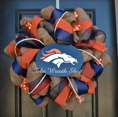 Love this!!! A bit pricey, but definitely worth it ;)   Found this really awesome Etsy listing at https://www.etsy.com/listing/175536349/denver-broncos-burlap-wreath-broncos