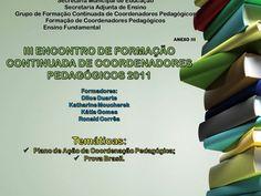 Plano de ação para coordenação pedagógica by Blog Amiga da Pedagogia By Nathália via slideshare