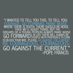 Go Forward Pope Francis Quote
