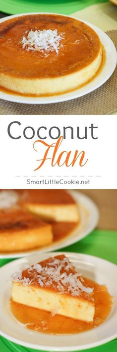 Coconut Flan ~ This luscious dessert is not only beautiful, but really simple to make and a great treat for any occasion. Just Desserts, Delicious Desserts, Yummy Food, Coconut Flan, Coconut Milk, Toasted Coconut, Shredded Coconut, Mexican Food Recipes, Dessert Recipes