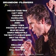 May 31st, 2015- Brandon Flowers, The Desired Effect tour setlist