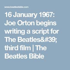 16 January 1967: Joe Orton begins writing a script for The Beatles' third film | The Beatles Bible