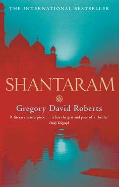 """""""Shantaram"""" by Gregory David Roberts. Only just finished this for the first time in June, but I'm already itching to read it again. I have never craved going to a place more than reading about Roberts' Bombay. Book Club Books, Books To Read, My Books, Reading Lists, Book Lists, Love Book, This Book, Gregory David Roberts, Page Turner"""