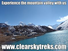 Google+It is a one of the beautiful mountain valley in Everest region whit adventures including beautiful lakes & superb encounters view of many great Himalayas scenery as well as Mt. Everest...it is totally safe for trekking after earthquake in Nepal.Plan your holiday now.... http://www.clearskytreks.com/packages/gokyo-valley-trekking/