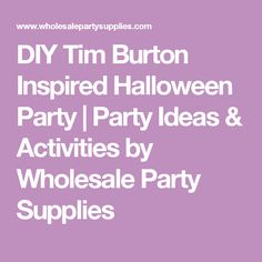 DIY Tim Burton Inspired Halloween Party | Party Ideas & Activities by Wholesale Party Supplies