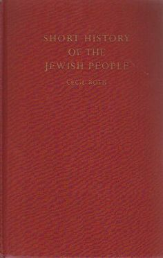 A Short History of the Jewish People. Illustrated revised and enlarged. by Cecil Roth, http://www.amazon.com/dp/B001UORY7W/ref=cm_sw_r_pi_dp_tXiotb123415E $9.45 #jew #jewish #jewishhistory