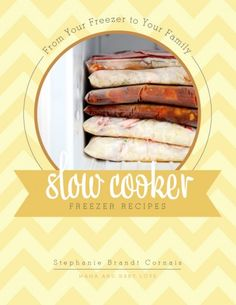 Slow Cooker Freezer Recipes seen on 100 Days of Real Food