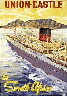 Take a look at the 'Union Castle Line Poster; South Africa - Union Castle Line Poster advertising to' prints from Media Storehouse Charles Trenet, Jr Art, Boat Art, Pin Up, Bus Travel, Ship Art, Vintage Travel Posters, Africa Travel, Illustrations