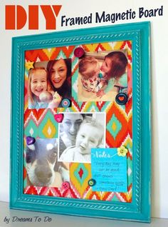 DIY Framed magnetic board - will make a couple for the kids stuff.  Sheet metal from hardware store, tacky spray glue, fabric to cover, frame, paint