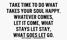 What goes, let go...