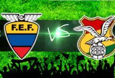 horario del juego Bolivia x Ecuador - hoy - 15 de junio - 06/15/2015 | NoticiaBR.com