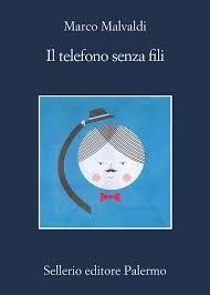 """SOGNAPAROLE MAGAZINE: Marco Malvaldi: """"Il telefono senza fili"""""""