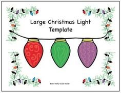 FREE - Large Christmas Light Template for your students to cut out, glue together, and add glitter to make them sparkle.
