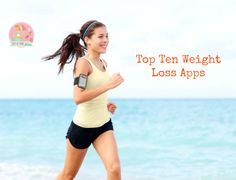 Top Ten Weight Loss Apps | Stay at Home Mum