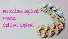Russian Spiral Meets Cellini Spiral - Russian Spiral Stitch WIth a Twist! #Seed #Bead #Tutorials