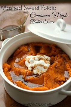 Mashed Sweet Potatoes with Cinnamon Maple Butter Sauce ~ absolutely incredible! Shows the easiest way to bake a sweet potato too! #recipe #thanksgiving