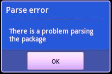 """How to solve """"Problem Parsing the Package Error"""" in Android phones while installing the App."""