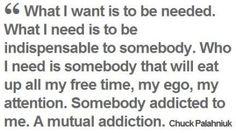 """a mutual addiction."""