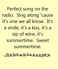 Kenny Chesney - Summertime - song lyrics, song quotes, songs, music lyrics, music quotes,