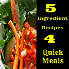 #Free 5 Ingredient #Recipes for Quick #Meals