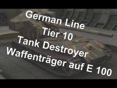 (World Of Tanks) German Line - Tier 10 tank destroyer - Waffenträger auf E 100 Slideshow