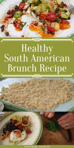 Healthy South American Brunch♨http://recipe-world.net/healthy-south-american-brunch/?i=p