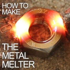 In this project you& learn step by step how to modify a microwave oven transformer into a high-current device that can pump out 800 amps of electrical current. If you liked the Metal Melter you saw in a previous project, here& how you can make your own! Metal Projects, Welding Projects, Metal Crafts, Welding Ideas, Welding Tips, Induction Forge, Induction Heating, Survival, Melting Metal