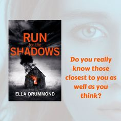 Run for the Shadows written as Ella Drummond.