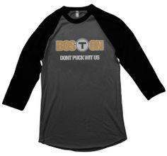 "BosTon ""DON'T PUCK WIT US"" (raglan) - I Love Boston Sports Store"