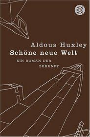 German Edition of Brave New World.  Published by Fischer in 2007.