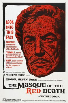 The Mask of the Red Death by Roger Corman.