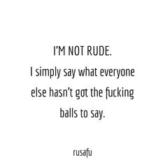 Idgaf Quotes, Bitchyness Quotes, Rude Quotes, Petty Quotes, Sarcasm Quotes, Sassy Quotes, Fact Quotes, Funny Quotes, I Got Me Quotes