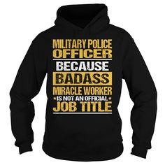 Awesome Tee For  Military Police Officer