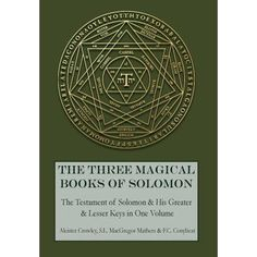 Buy The Three Magical Books of Solomon: The Greater and Lesser Keys & The Testament of Solomon at Wish - Shopping Made Fun Book Of Solomon, Seal Of Solomon, King Solomon, Aleister Crowley, The Grand Grimoire, Dislike, Solomons Ring, Kindle, Demonology