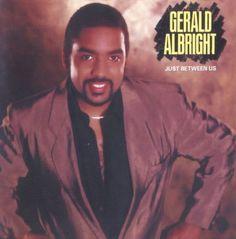 Gerald Albright - Just Between Us