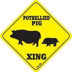 PIG XING  Aluminum Sign  Won/'t rust or fade