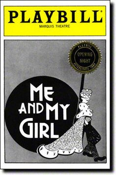 me and my girl - Saw this in London...set in the twenties...doing the Lambath Walk (dance)