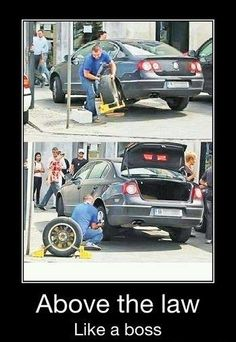 "Jokes R Us | Okay, so this guy - who is above the law - came out of 7-Eleven and found his car wheel-clamped. ""Well, that's what an extra wheel is for,"" he thought as he strode over and unscrewed the clamped wheel off. He then took out the extra wheel from the back of his car and screwed it on. Moral of the story: Being above the law like a boss is cool and awesome."