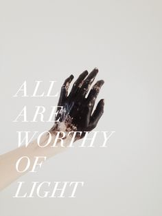 Not all are worthy of light. But no one deserves darkness. (excerpt from chapter 3, please delete if you pin)