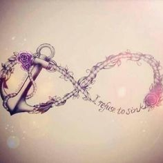 i refuse to sink Infinity Symbol   <3 <3