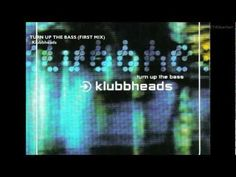 [►] Klubbheads - Turn Up The Bass (First Mix) - YouTube